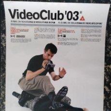 Carteles Espectáculos: CARTEL VIDEOCLUB 2003 BARCELONA II FESTIVAL DE VIDEOCLIPS FNAC/SALA RAZZMATAZZ 30 X 42 CM (APROX). Lote 119628223