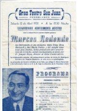 Carteles Espectáculos: GRAN TEATRO SAN JUAN POZOBLANCO ACTUACIÓN 12 ABRIL 1958 MARCOS REDONDO FIRMADA. Lote 120028939
