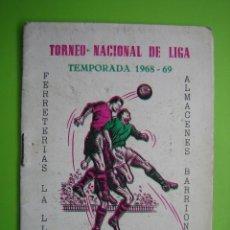 Carteles Espectáculos: CALENDARIO TORNEO NACIONAL DE LIGA DE FÚTBOL. TEMPORADA 1968-1969. CORDOBA. Lote 120035067