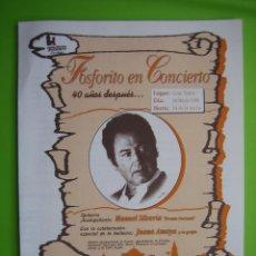 Carteles Espectáculos: PROGRAMA FLAMENCO. FOSFÓRICO 40 AÑOS DESPUÉS. CÓRDOBA 1996. Lote 120240159