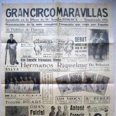 Carteles Espectáculos: CARTEL CIRCO MARAVILLAS, HUESCA 1931, HERMANOS RIQUELME, C24. Lote 120926019