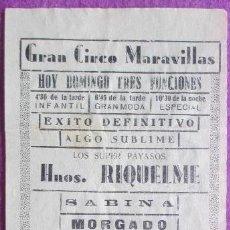 Carteles Espectáculos: CARTEL CIRCO MARAVILLAS, ELDA, HERMANOS RIQUELME, SABINA, MORGADO, C28. Lote 120927415