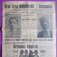 Carteles Espectáculos: CARTEL CIRCO MARAVILLAS, CARCAGENTE, VALENCIA, 1929, HERMANOS RIQUELME, HERMANAS ROMERO, C32. Lote 121031151