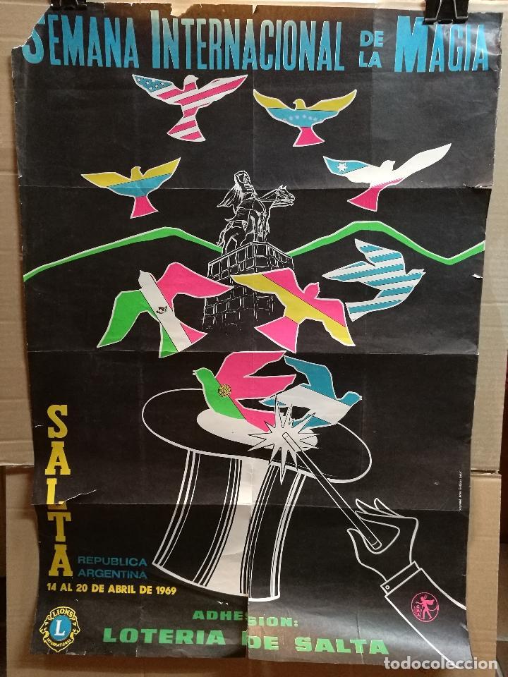 CARTEL MAGIA , SEMANA INTERNACIONAL DE LA MAGIA , 1969 , SALTA --ARGENTINA-GRAN TAMAÑO (Coleccionismo - Carteles Gran Formato - Carteles Circo, Magia y Espectáculos)