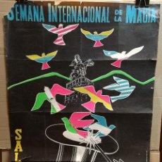 Carteles Espectáculos: CARTEL MAGIA , SEMANA INTERNACIONAL DE LA MAGIA , 1969 , SALTA --ARGENTINA-GRAN TAMAÑO. Lote 122467443