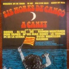 Carteles Espectáculos: SIS HORES DE CANÇÓ A CANET. 1976. CARTEL CONCIERTO.. Lote 122968091