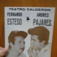 Carteles Espectáculos: PROGRAMA DE TEATRO. TEATRO CALDERÓN. LA EXTRAÑA PAREJA. PAJARES Y ESTESO. Lote 123526467