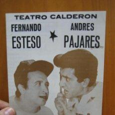 Carteles Espectáculos: PROGRAMA DE TEATRO. TEATRO CALDERÓN. LA EXTRAÑA PAREJA. PAJARES Y ESTESO. Lote 123526671