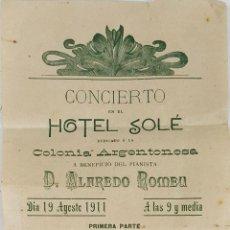 Carteles Espectáculos: PROGRAMA DEL CONCIERTO DEL PIANISTA ABELARDO ROMEU. HOTEL SOLE. 1911.. Lote 124605463