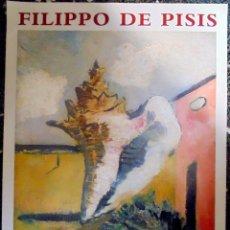 Carteles Espectáculos: CARTEL EXPOSICIÓN LITOGRAFIA - FILIPPO DE PISIS - IVAM. CENTRE JULIO GONZÁLEZ 2000 VALENCIA. Lote 125165779