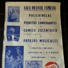 Carteles Espectáculos: CARTEL CON PATROCINIO DE PEPSI - COLA , GALA INFANTIL CON POLICHINELAS Y PAYASOS MUSICALES. 1965. Lote 127776454