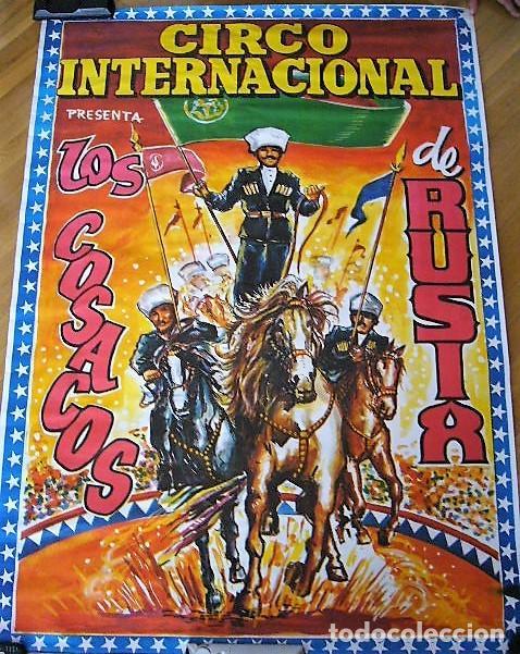 CARTEL CIRCO INTERNACIONAL PRESENTA A LOS COSACOS DE RUSIA (Coleccionismo - Carteles Gran Formato - Carteles Circo, Magia y Espectáculos)