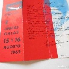 Carteles Espectáculos: FOLLETO DE:TITO´S NIGHT CLUB, 2 UNICAS GALAS 15 Y 16 AGOSTO 1962- TRÍPTICO-16X12 CERRADO. Lote 128229527