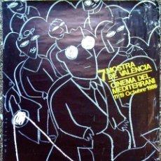Carteles Espectáculos: CARTEL DE - 7 MOSTRA DE VALENCIA CINEMA MEDITERRANEO 1986 - DISEÑO MARISCAL . 70X50 CMS. Lote 128644691