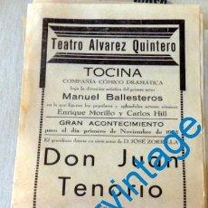 Carteles Espectáculos: TOCINA, SEVILLA, 1933, CARTEL OBRA DE TEATRO DON JUAN TENORIO, TEATRO ALVAREZ QUINTERO,14X32 CMS. Lote 128912315