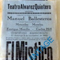 Carteles Espectáculos: TOCINA, SEVILLA, 1933, CARTEL OBRA DE TEATRO EL MISTICO, TEATRO ALVAREZ QUINTERO,14X31 CMS. Lote 128912675