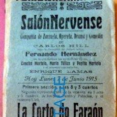 Carteles Espectáculos: NERVA, HUELVA, 1915, SALON NERVENSE, CARTEL COMPAÑIA DE ZARZUELA, LA CORTE DEL FARAON,105X260MM. Lote 128919751