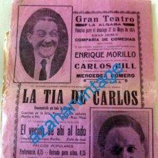 Carteles Espectáculos: LA ALGABA, SEVILLA, 1934, GRAN TEATRO, CARTEL OBRA TEATRO LA TIA DE CARLOS, MUY RARO,215X310MM. Lote 128921279
