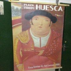 Carteles Espectáculos: CARTEL TOROS HUESCA 2000. Lote 128933743