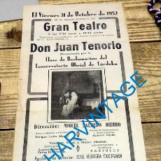 Carteles Espectáculos: CORDOBA, 1952, GRAN TEATRO, CARTEL DON JUAN TENORIO, 155X430MM. Lote 129597431