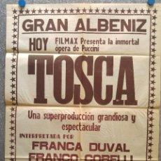 Carteles Espectáculos: TEATRO GRAN ALBENIZ, TOSCA PUCCINI, FRANCA DUVAL, FRANCO CORELLI. OLIVIERO DE FABRITOS. AÑO 1958. Lote 130984808