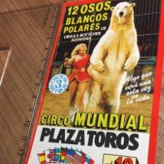 Carteles Espectáculos: INVITACIÓN GRAN CIRCO MUNDIAL. GRAN FESTIVAL DEL CIRCO MUNDIAL. URSULA BOTTCHER. Lote 222100958