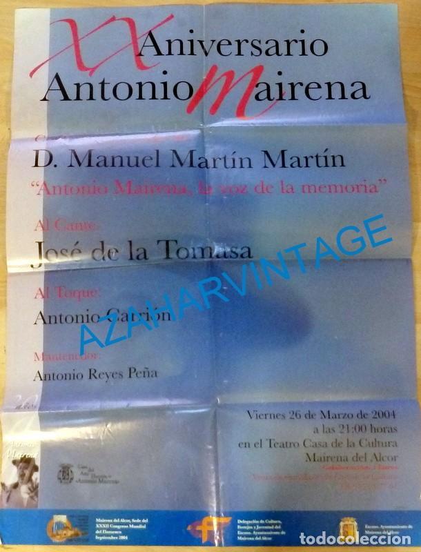 MAIRENA DEL ALCOR, 2004, FLAMENCO , CARTEL XX ANIVERSARIO ANTONIO MAIRENA, 50X70 CMS (Coleccionismo - Carteles Gran Formato - Carteles Circo, Magia y Espectáculos)