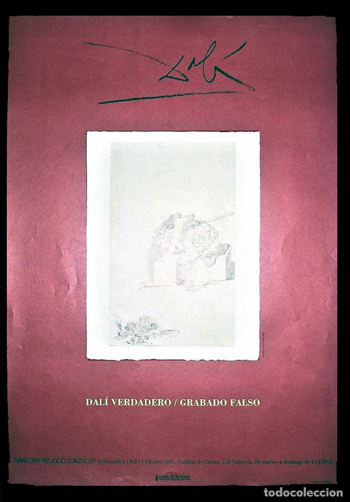 Carteles Espectáculos: Dalí .Verdadero - Grabado Falso. Cartel original de la Exposición. IVAM, Valencia 1993. - Foto 2 - 132691230