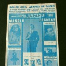 Carteles Espectáculos: MANOLO ESCOBAR (CARTEL ESPECTACULO) TEATRO CINE ARANDA DE DUERO (1980) CONCIERTO MANOLO ESCOBAR. Lote 134953590