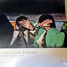Carteles Espectáculos: CARTEL LA ISLA DEL TESORO . ARTE BRITÁNICO DE HOLBEIN A HOCKNEY' EN LA FUNDACIÓN JUAN MARCH.72 X 69 . Lote 135579066