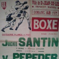 Carteles Espectáculos: CARTEL BOXEO. JACINTO SANTIN-VICTOR PEPEDER. SAN JUAN DE LUZ. AÑOS 50. Lote 137323150