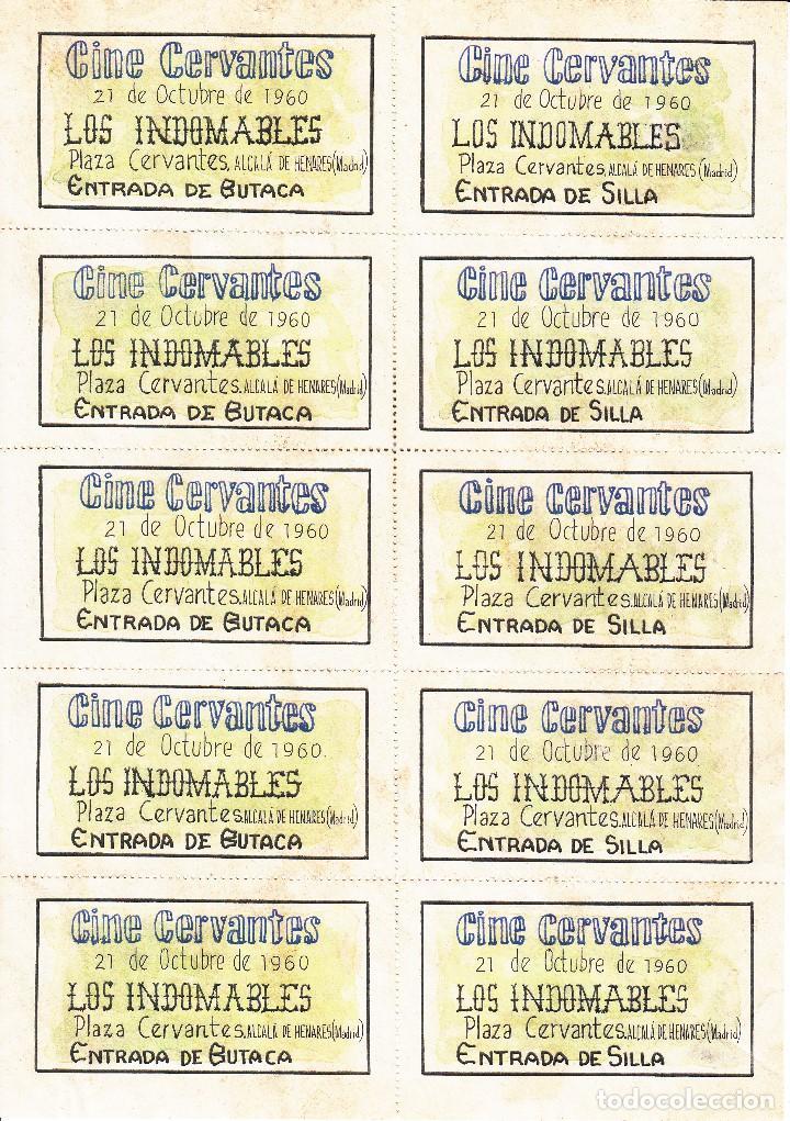 Carteles Espectáculos: CINE CERVANTES: ALCALA DE HENARES 1960 / LOS INDOMABLES / REVERSO DIEZ ENTRADA - Foto 2 - 137633226