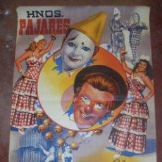 Carteles Espectáculos: CARTEL DE CIRCO. HERMANOS PAJARES. CLOWNS PARODISTAS MUSICALES. 100 X 70CM. DIBUJO RAGA. VER. Lote 137964486