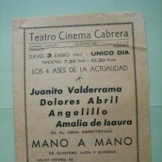 Carteles Espectáculos: ANTIGUO PROGRAMA DE ESPECTÁCULOS. FLAMENCO. JUANITO VALDERRAMA Y DOLORES ABRIL. Lote 138054402