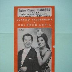 Carteles Espectáculos: ANTIGUO PROGRAMA DE ESPECTÁCULOS. FLAMENCO. JUANITO VALDERRAMA Y DOLORES ABRIL. Lote 138058758