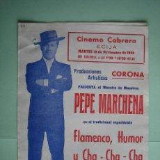 Carteles Espectáculos: ANTIGUO PROGRAMA DE ESPECTÁCULOS. FLAMENCO. PEPE MARCHENA. Lote 138563798