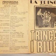 Affiches Spectacles: CARTEL LA TRINCA, DEL ESPECTÁCULO MUSICAL *TRINCAR I RIURE* LA TRINCA.1971, 64X44 CM. Lote 138713126