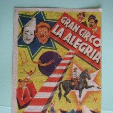 Carteles Espectáculos: ANTIGUO PROGRAMA DE CIRCO. GRAN CIRCO ALEGRIA. Lote 138940878