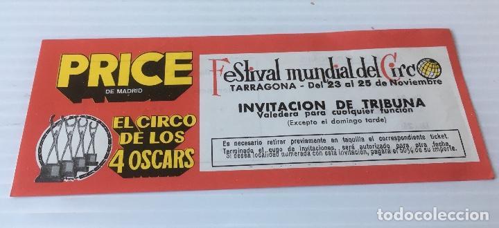 CIRCO PRICE. FESTIVAL MUNDIAL EL CIRCO. ENTRADA (Coleccionismo - Carteles Gran Formato - Carteles Circo, Magia y Espectáculos)