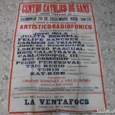 Carteles Espectáculos: 1958 CARTEL BARCELONA SANS ESPECTACULOS MAGIA CANCION BAILE TANGO ACTOR PRESTIDIGITADOR CARL CODOPOL. Lote 139268578