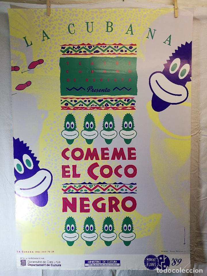 Carteles Espectáculos: Cartel teatro espectaculo comeme el coco negro--compañia la cubana sitges-barcelona 1989--- - Foto 6 - 156467662