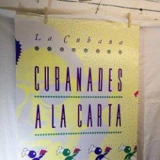 Carteles Espectáculos: CARTEL TEATRO ESPECTACULO CUBANADES A LA CARTA--COMPAÑIA LA CUBANA SITGES-BARCELONA 1989---. Lote 139459778