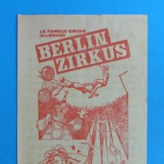 Carteles Espectáculos: VALENCIA - ANTIGUO CARTEL CIRCO - BERLIN ZIRKUS - AÑO 1966. Lote 141194378