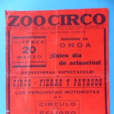 Carteles Espectáculos: ONDA, CASTELLON - ANTIGUO CARTEL CIRCO - ZOO CIRCO DE BELGICA - AÑO 1964. Lote 141194970