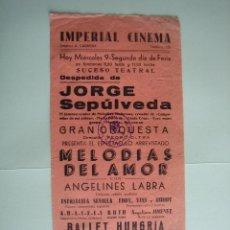 Carteles Espectáculos: ANTIGUO CARTEL DE ESPECTÁCULO. Lote 141270438