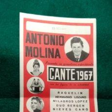 Carteles Espectáculos: CARTEL ANTONIO MOLINA .- ESPECTACULO CANTE 1967. Lote 141427804