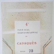 Carteles Espectáculos: CARTEL 4T FESTIVAL INTERNACIONAL DE CADAQUÉS, 1973, FIRMADO POR ALBERT RÀFOLS CASAMADA. 68X46CM. Lote 143260674