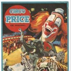 Carteles Espectáculos: CIRCO PRICE DE MADRID PRESENTA EN REUS 1973 CARTELITO LOCAL 23 X 16 CM ILUSTRADO JANO. Lote 144542402