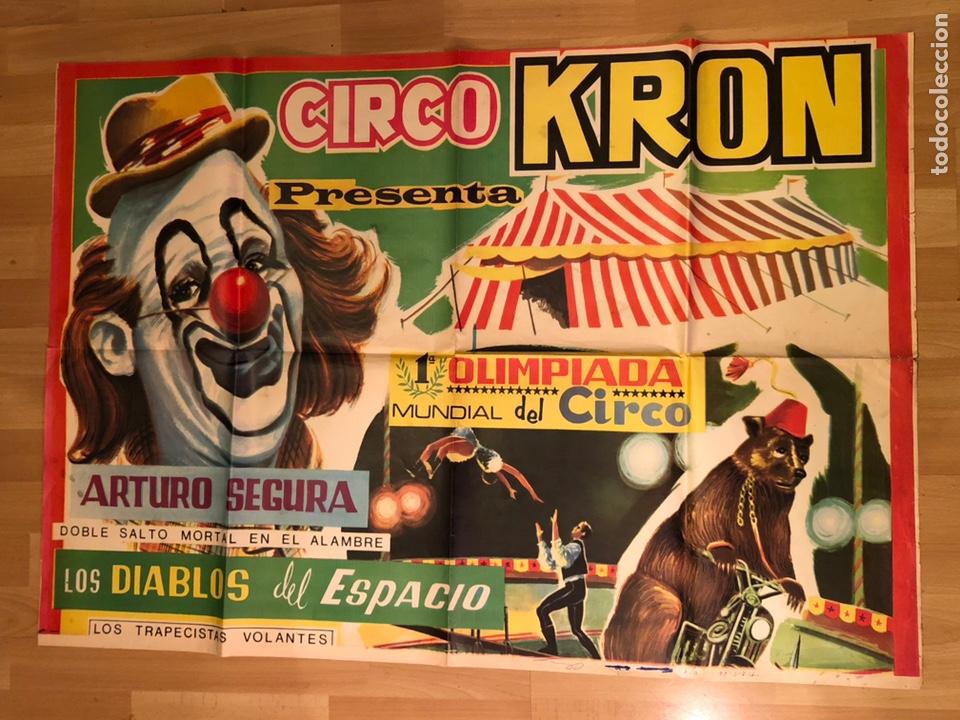 CARTEL O POSTER ORIGINAL ESPECTÁCULO CIRCO KRON.ARTURO SEGURA 105X74 CM (Coleccionismo - Carteles Gran Formato - Carteles Circo, Magia y Espectáculos)