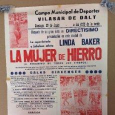 Carteles Espectáculos: LA MUJER DE HIERRO 1970,MIDE 63CM.X43CM.. Lote 147486950